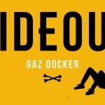 Hideout BMX: Gaz Docker